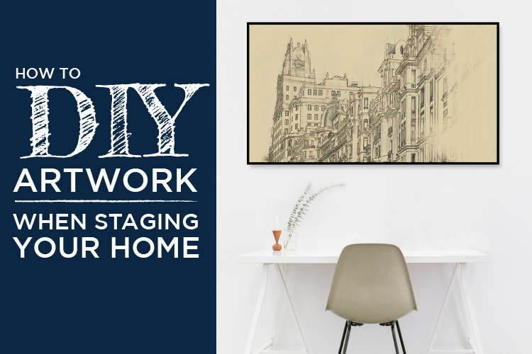 DIY Artwork feature for staging toronto home - blog header image