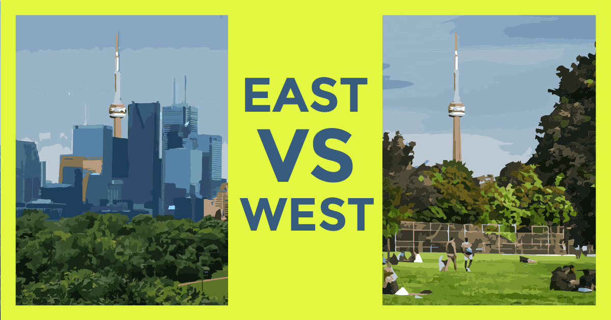 Where to Invest in Toronto? East or West?