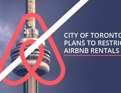 CITY OF TORONTO PLANS TO RESTRICT AIRBNB RENTALS