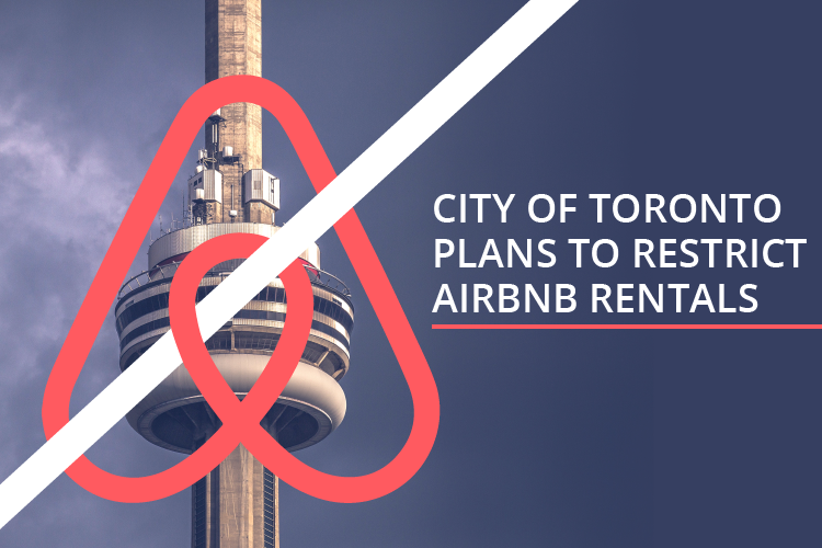 City of Toronto Plans to Restric Airbnb Rentals June 2017