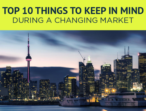 TOP 10 THINGS TO KEEP IN MIND DURING A CHANGING MARKET