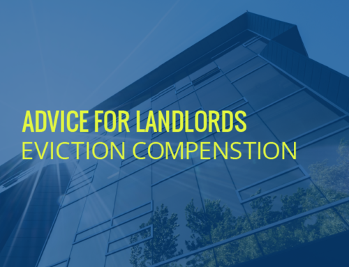 ADVICE FOR LANDLORDS: EVICTION COMPENSATION