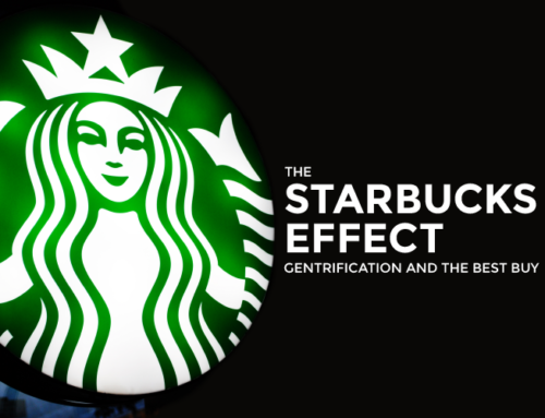 THE STARBUCKS EFFECT: GENTRIFICATION AND THE BEST INVESTMENTS