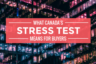 What Canada's Stress Test Means for Buyers