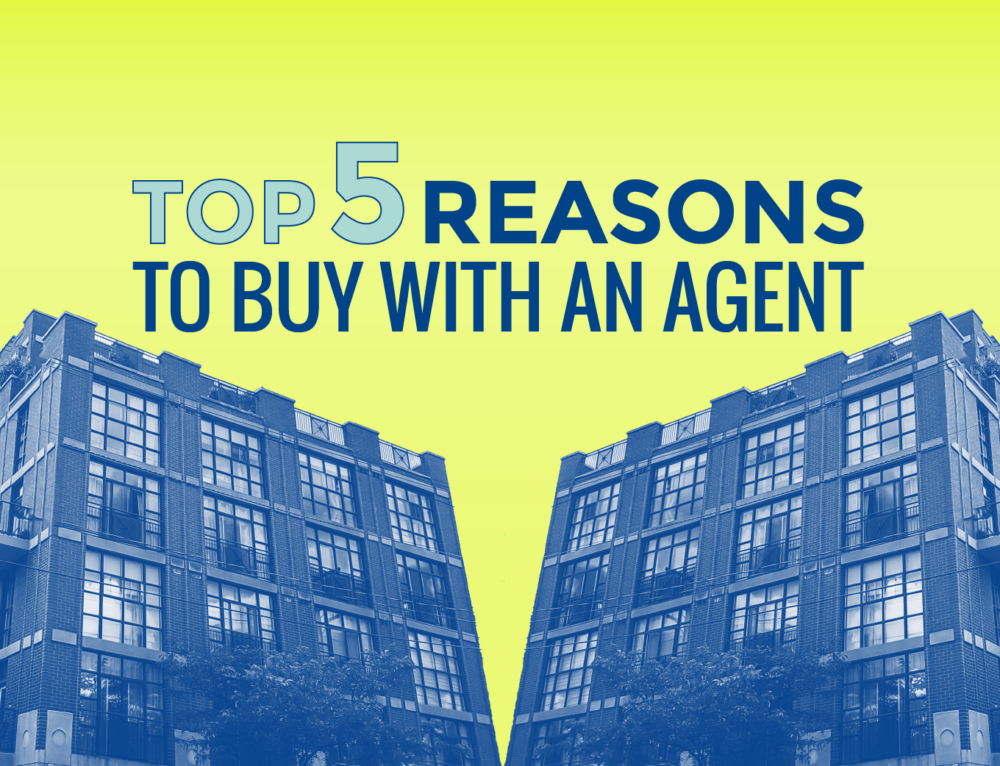TOP 5 REASONS TO BUY WITH AN AGENT