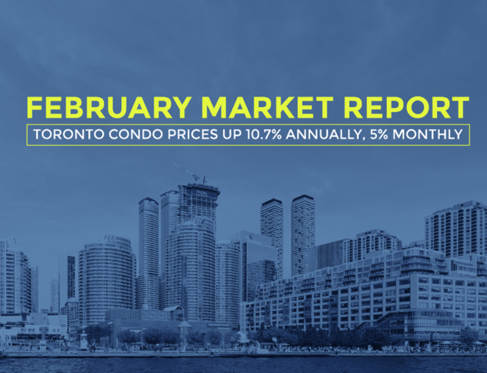 TORONTO CONDO PRICES UP 10.7% ANNUALLY, 5% MONTHLY: FEBRUARY MARKET REPORT