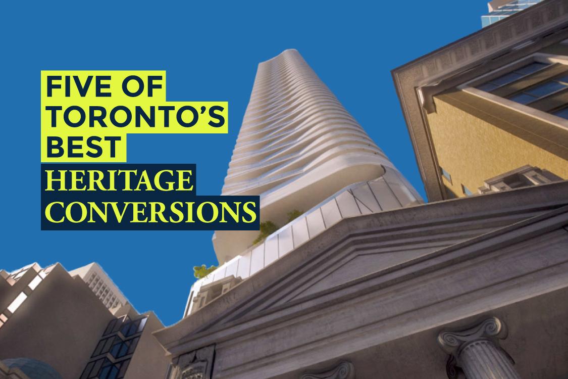 Five of Toronto's Best Heritage Conversions