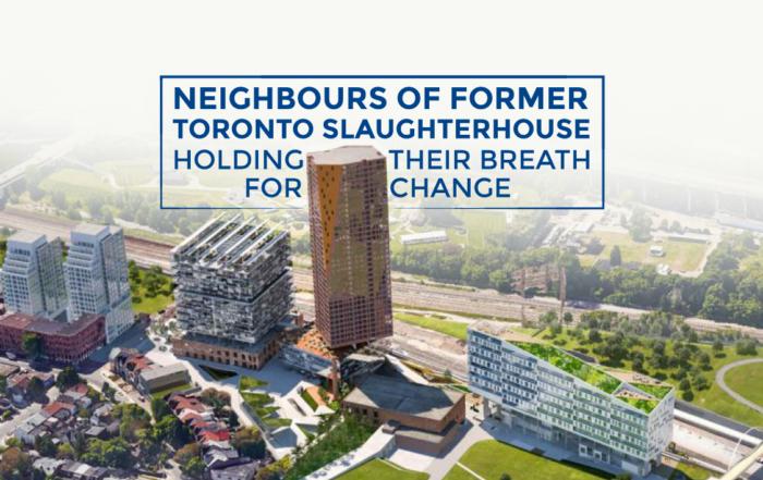 Neighbours of Former Toronto Slaughterhouse Holding Breath For Change