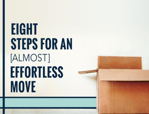 EIGHT STEPS FOR AN (ALMOST) EFFORTLESS MOVE