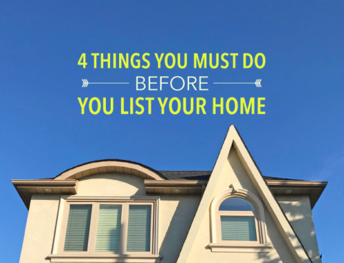 4 THINGS YOU MUST DO BEFORE YOU LIST YOUR HOME