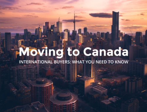 MOVING TO CANADA: WHAT INTERNATIONAL BUYERS NEED TO KNOW