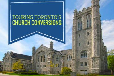 touring toronto's church conversions