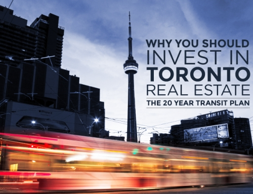 WHY YOU SHOULD INVEST IN TORONTO REAL ESTATE: THE 20 YEAR TRANSIT PLAN
