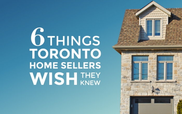 Six Things Toronto Home Sellers Wish They Knew | Pierre Carapetian Realty