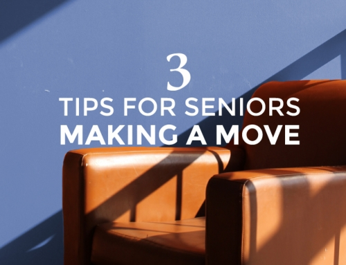 THREE TIPS FOR SENIORS MAKING A MOVE