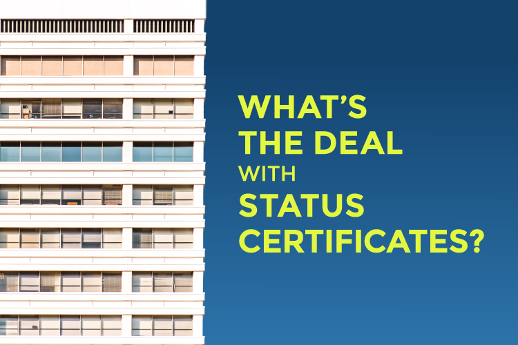 What's The Deal With Status Certificates? | Pierre Carapetian Group Realty