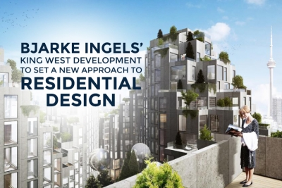 Bjarke Ingels' King West Development in Toronto
