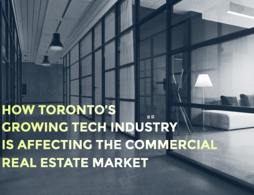 HOW TORONTO'S GROWING TECH INDUSTRY IS AFFECTING THE COMMERCIAL REAL ESTATE MARKET