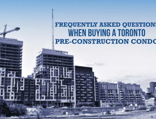 FREQUENTLY ASKED QUESTIONS WHEN BUYING A TORONTO PRE-CONSTRUCTION CONDO