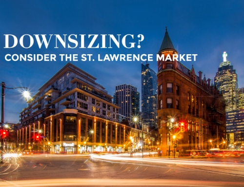 DOWNSIZING? CONSIDER THE ST. LAWRENCE MARKET