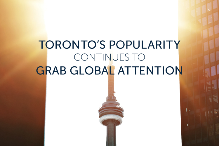 Toronto's popularity grabs global attention