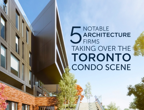 5 NOTABLE ARCHITECTURE FIRMS TAKING OVER THE TORONTO CONDO SCENE