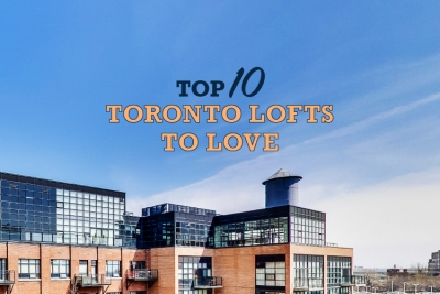 10 Toronto Lofts To Love - Blog Header Image