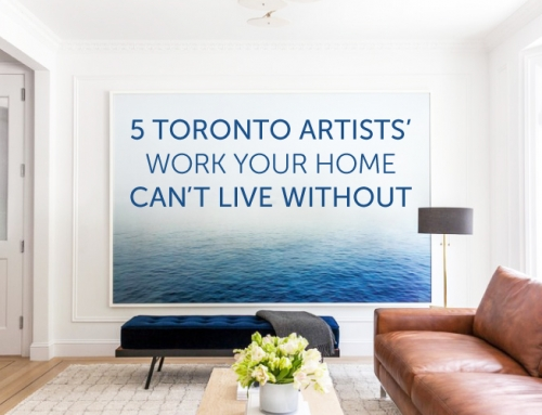 FIVE TORONTO ARTISTS' WORK YOUR HOME CAN'T LIVE WITHOUT
