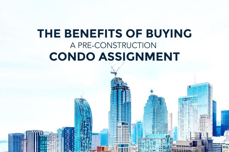 buying a pre-construction condo assignment