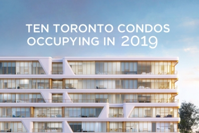 ten toronto condos occupying in 2019