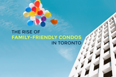 Cover image for The Rise of Family Friendly Condos