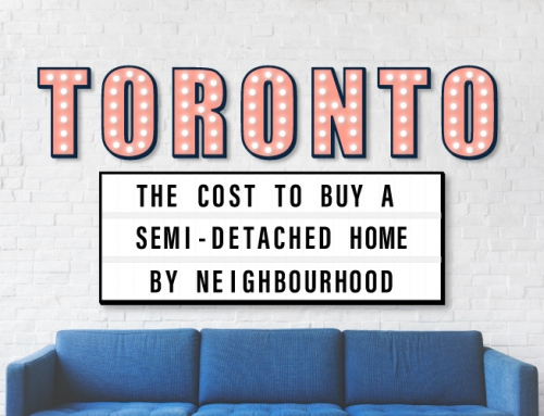 THE COST TO BUY A SEMI-DETACHED HOME IN TORONTO BY NEIGHBOURHOOD