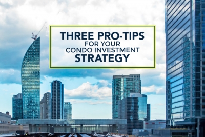 cover photo for 3 Pro-Tips for Your Condo Investment Strategy