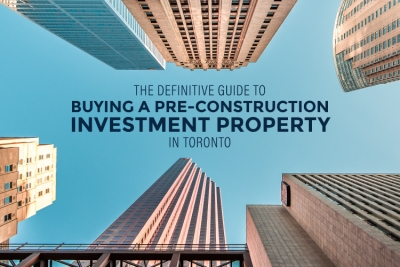 cover for guide to buying a pre-construction investment property in toronto