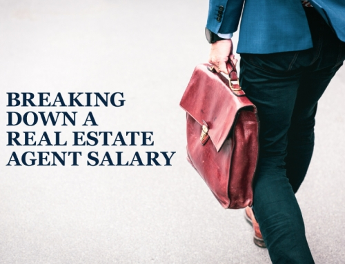 BREAKING DOWN A REAL ESTATE AGENT SALARY