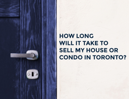 HOW LONG WILL IT TAKE TO SELL MY HOUSE OR CONDO IN TORONTO?