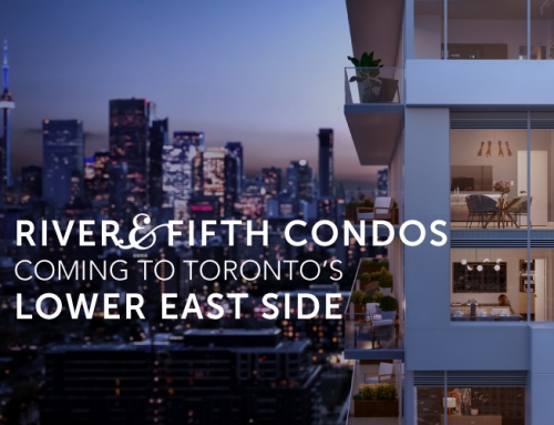 RIVER & FIFTH CONDOS COMING TO TORONTO'S LOWER EAST SIDE