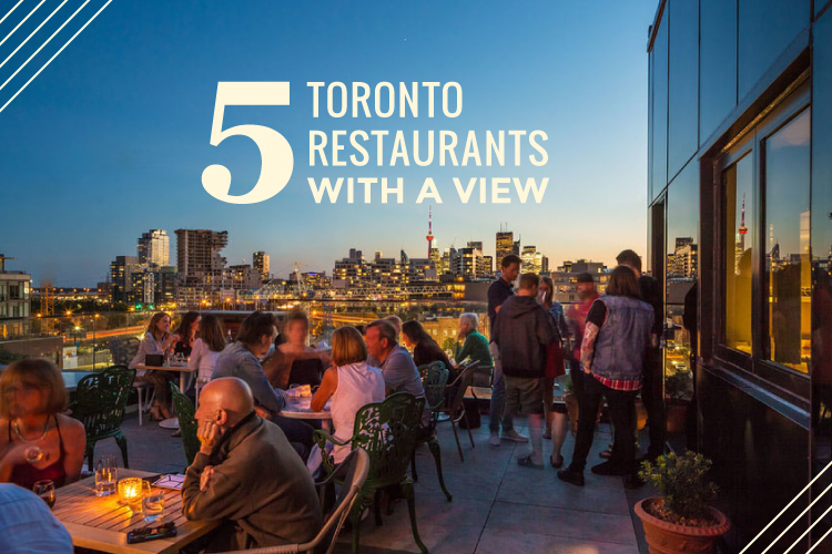five toronto restaurants with a view blog cover