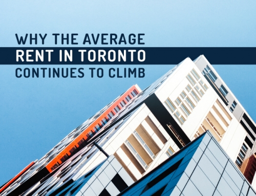 WHY THE AVERAGE RENT IN TORONTO CONTINUES TO CLIMB
