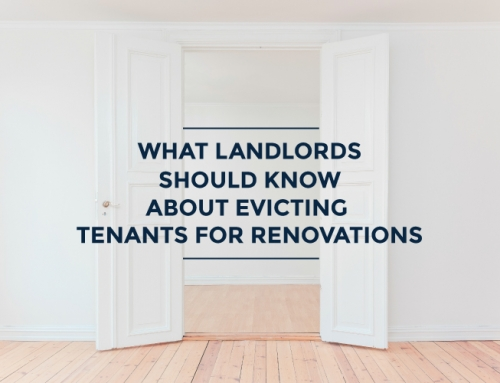WHAT LANDLORDS SHOULD KNOW ABOUT EVICTING TENANTS FOR RENOVATIONS ONTARIO
