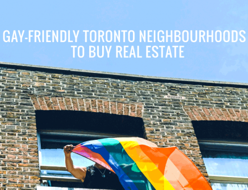 GAY-FRIENDLY TORONTO NEIGHBOURHOODS TO BUY REAL ESTATE