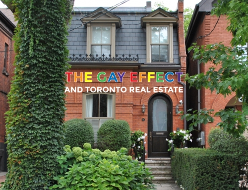 THE GAY EFFECT AND TORONTO REAL ESTATE