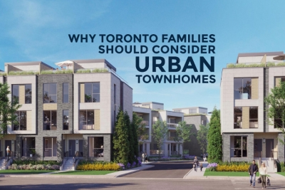 why toronto families should consider urban townhomes cover image