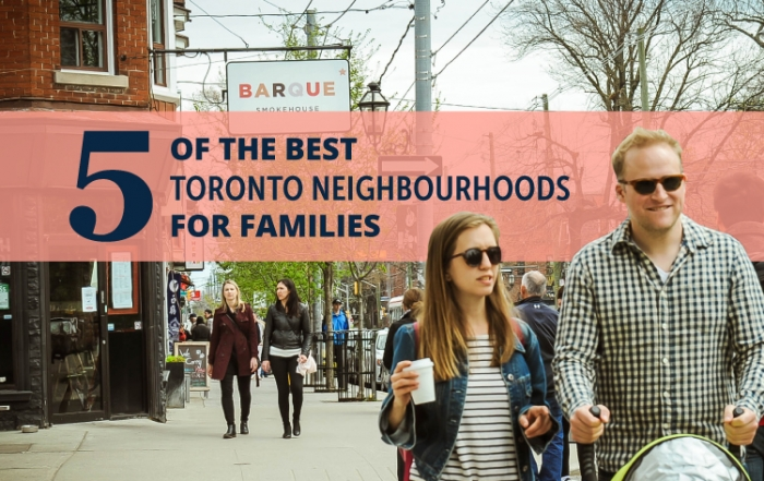 Five of the best toronto neighbourhoods for families blog