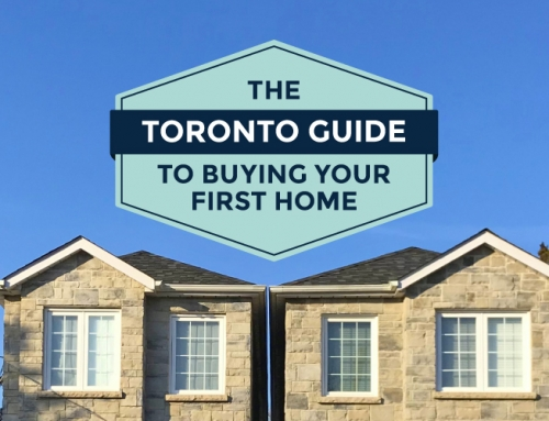 THE TORONTO GUIDE TO BUYING YOUR FIRST HOME