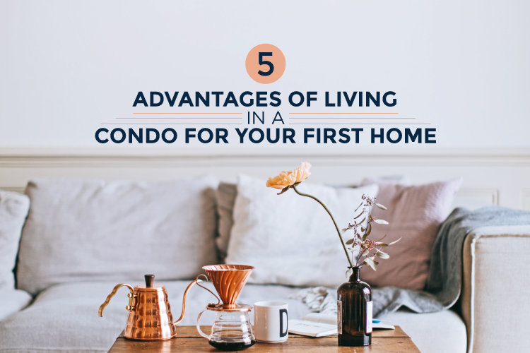 advantages of living in a condo blog