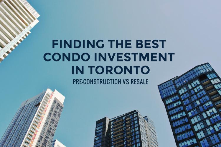 best condo investment in toronto