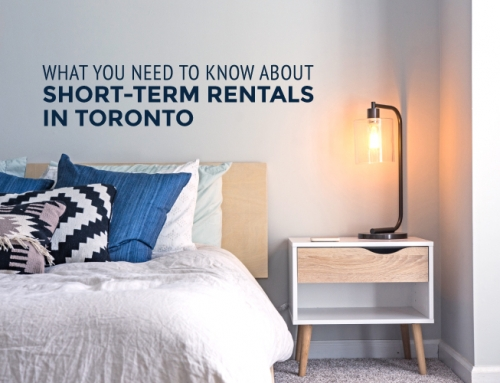 WHAT YOU NEED TO KNOW ABOUT SHORT-TERM RENTALS IN TORONTO
