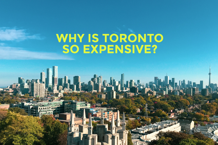 Why is Toronto so expensive blog cover