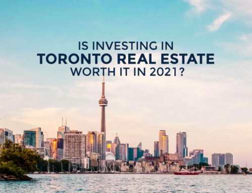 IS INVESTING IN TORONTO REAL ESTATE WORTH IT IN 2021?